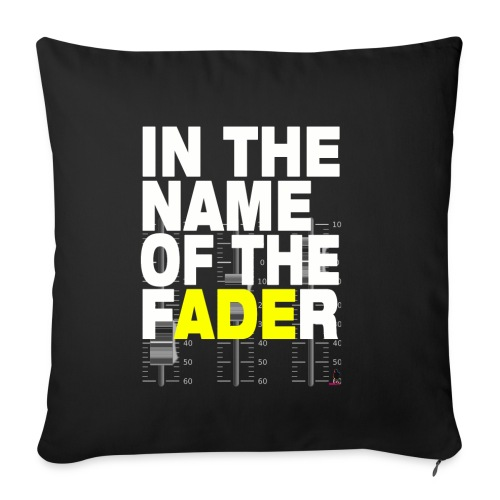 In The Name Of The fADEr cuscino - Copricuscino per divano, 45 x 45 cm