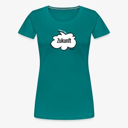 Lust auf Zukunft - Frauen Premium T-Shirt
