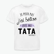 T-shirt Bêtise avec tata blanc par Tshirt Family