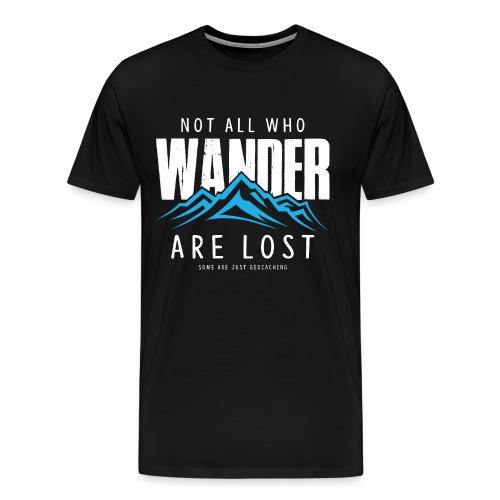 Who Wander (Male) - Mannen Premium T-shirt