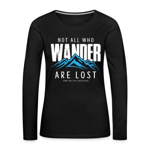 Who Wander (Female) - Vrouwen Premium shirt met lange mouwen