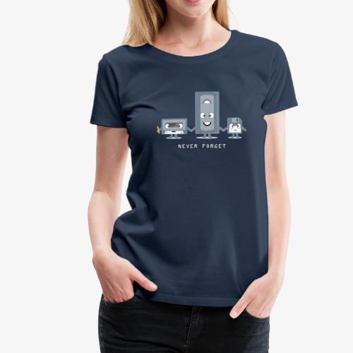 Never Forget VHS, Floppy, Kassette - Frauen Premium T-Shirt