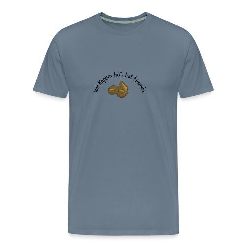 Wer Kapern hat... - Männer Premium T-Shirt
