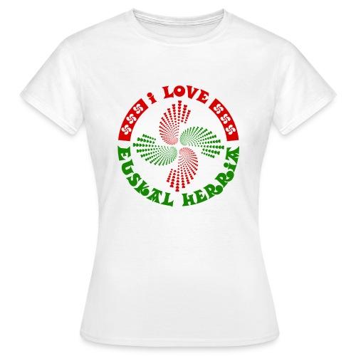 I love Euskal Herria - T-shirt Femme