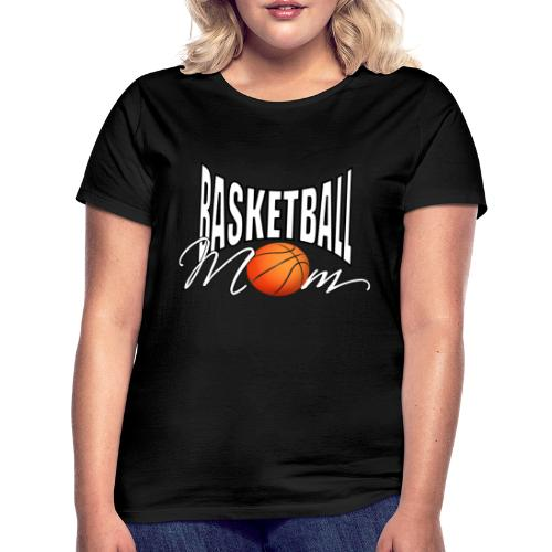 Basketball Mom - Frauen T-Shirt
