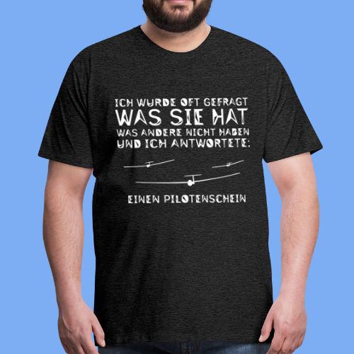Lustiger Spruch Geschenk für Segelflieger Flieschen - Men's Premium T-Shirt