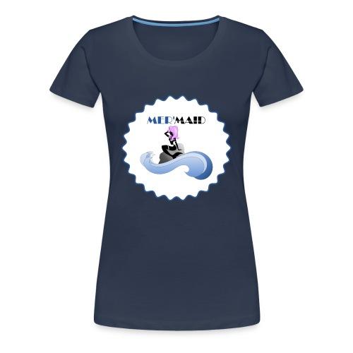 mermaid - T-shirt Premium Femme