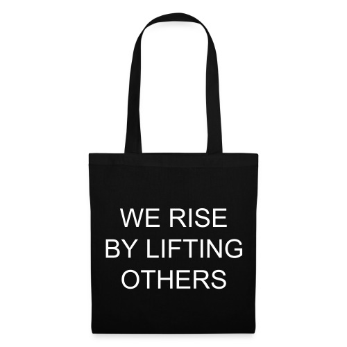 Stofftasche we rise by lifting others - Stoffbeutel