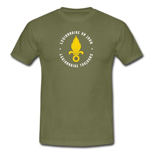Legionnaire pour toujours - T-shirt - Men's T-Shirt