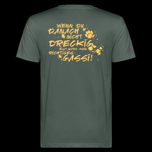 Wenn du danach nicht dreckig bist - Männer Bio-T-Shirt