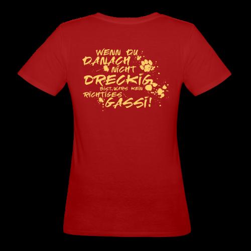 Wenn du danach nicht dreckig bist - Frauen Bio-T-Shirt