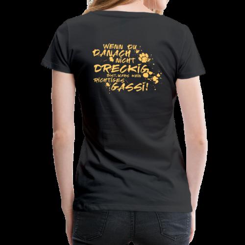 Wenn du danach nicht dreckig bist - Frauen Premium T-Shirt