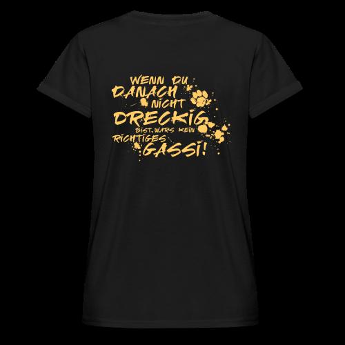 Wenn du danach nicht dreckig bist - Frauen Oversize T-Shirt