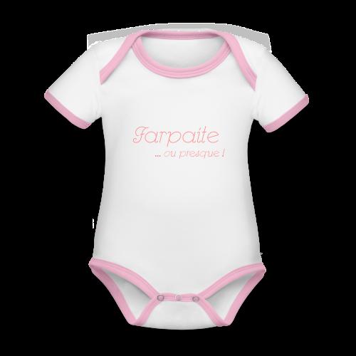 Farpaite ou presque - Body Bébé bio contrasté manches courtes
