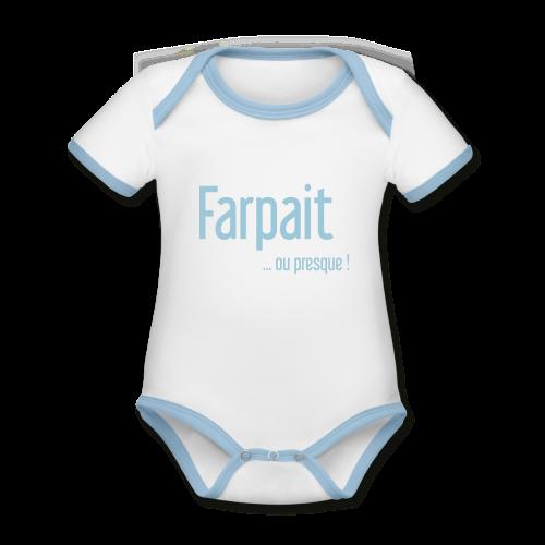 Farpait ou presque - Body Bébé bio contrasté manches courtes