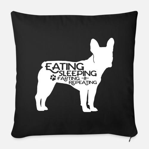 French Bulldog - Eat, Sleep, Fart & Repeat - Sofakissenbezug 44 x 44 cm