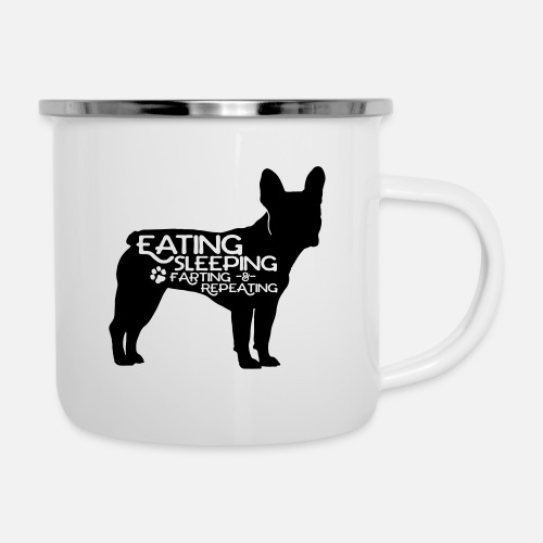 French Bulldog - Eat, Sleep, Fart & Repeat - Emaille-Tasse