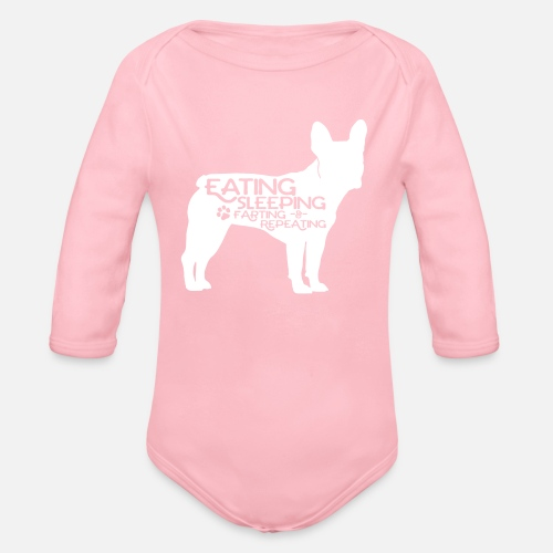 French Bulldog - Eat, Sleep, Fart & Repeat - Baby Bio-Langarm-Body