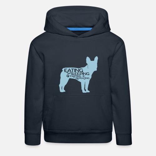 French Bulldog - Eat, Sleep, Fart & Repeat - Kinder Premium Hoodie