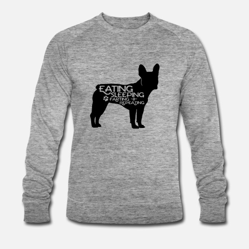 French Bulldog - Eat, Sleep, Fart & Repeat - Männer Bio-Sweatshirt von Stanley & Stella