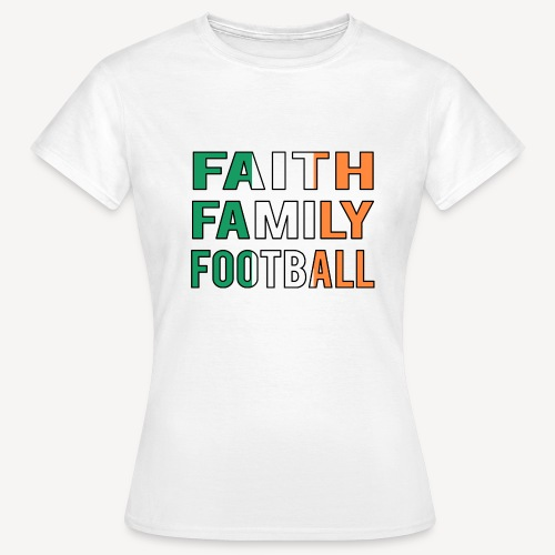 FAITH FAMILY FOOTBALL - Women's T-Shirt