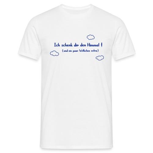 Ich schenk dir den Himmel - Männer T-Shirt