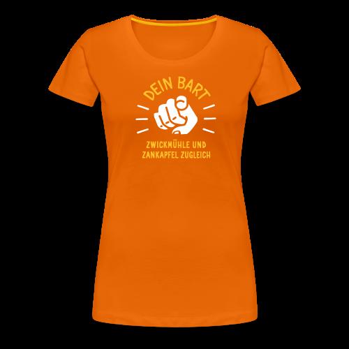 Dein Bart – Zwickmühle und Zankapfel zugleich - Frauen Premium T-Shirt