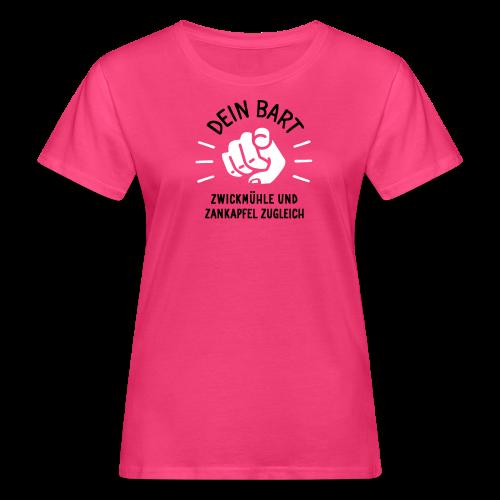 Dein Bart – Zwickmühle und Zankapfel zugleich - Frauen Bio-T-Shirt