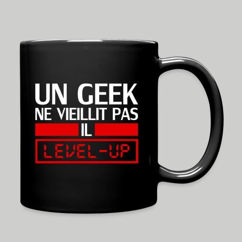 un geek ne vieillit pas il level up - Mug uni