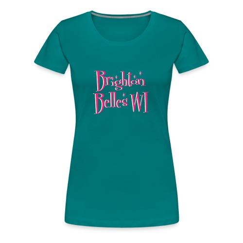 Brighton Belles Women's Premium T shirt in Diva Blue - Women's Premium T-Shirt