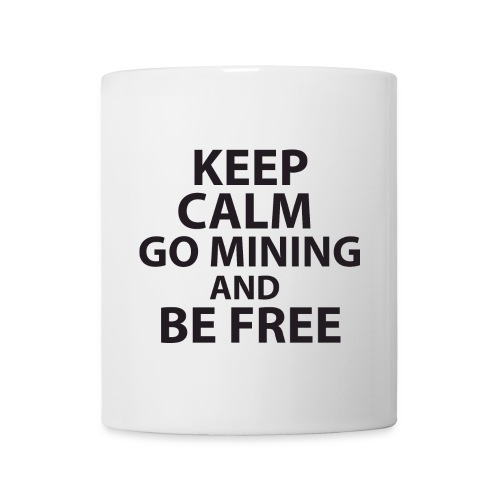 Keep Calm Go Mining - Mug blanc