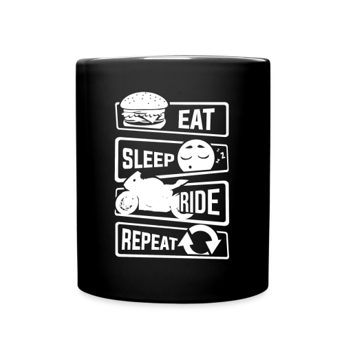 Eat sleep ride repeat. - Full Colour Mug
