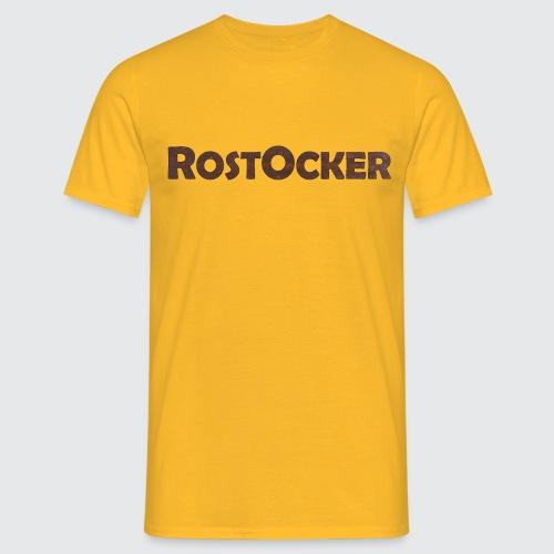RostOcker - Männer T-Shirt