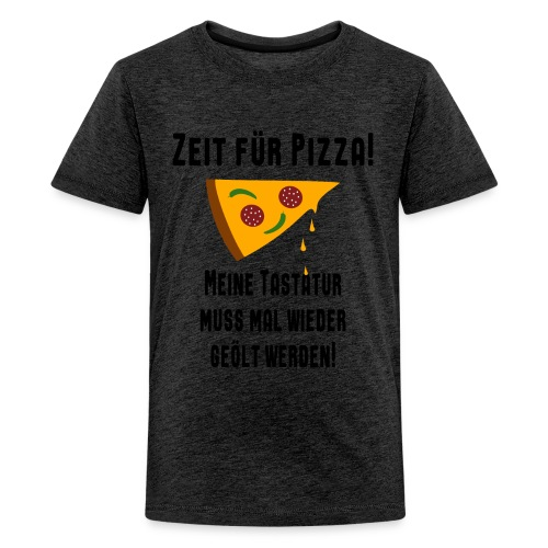 Pizza Essen Tastatur Spruch Teenager T-Shirt - Teenager Premium T-Shirt