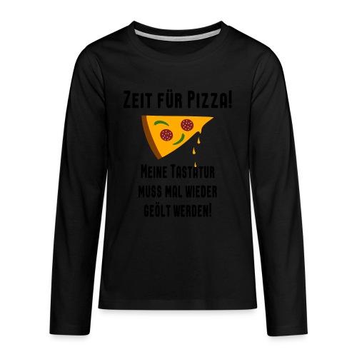 Pizza Essen Tastatur Spruch Teenager Langarmshirt - Teenager Premium Langarmshirt