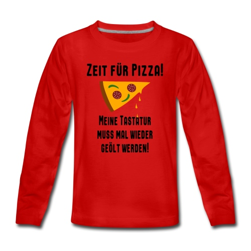 Pizza Essen Tastatur Spruch Teenager Langarmshirt - Teenager Premium Langarmshirt