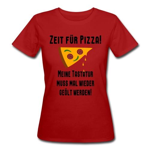 Pizza Essen Tastatur Spruch T-Shirt - Frauen Bio-T-Shirt