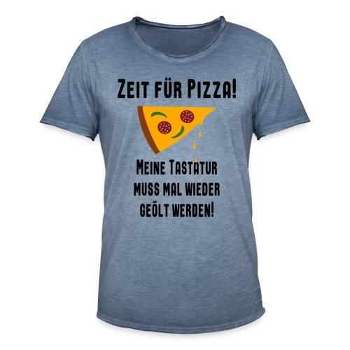 Pizza Essen Tastatur Spruch T-Shirt - Männer Vintage T-Shirt