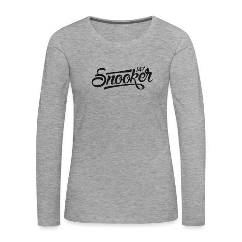Snooker - Vrouwen Premium shirt met lange mouwen