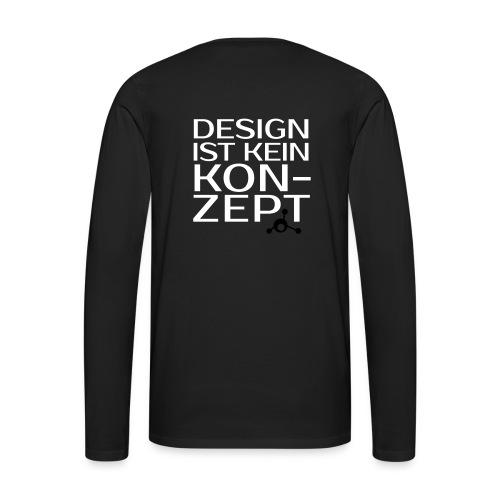 Design ist kein Konzept - Männer-Langarmshirt - Männer Premium Langarmshirt