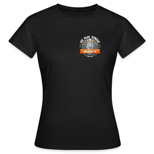Eat, Play, Stream - Esstisch-TV - Frauen T-Shirt