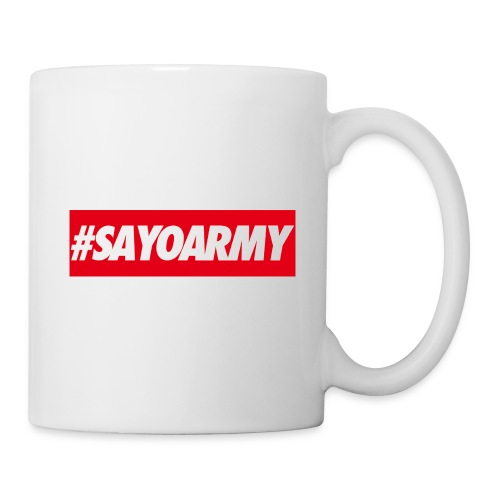 Tasse #sayoarmy - Tasse