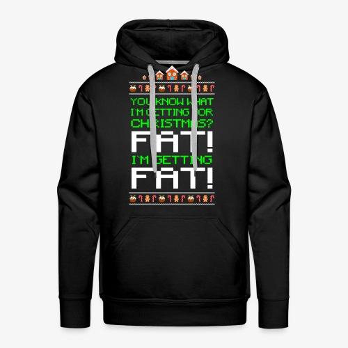Männer Premium Hoodie Getting fat Ugly Christmas - Männer Premium Hoodie