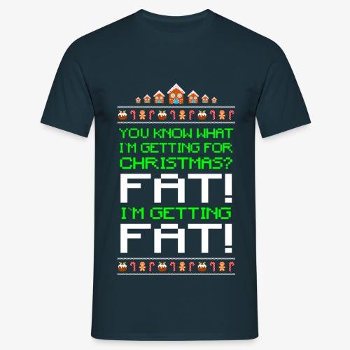 Männer T-Shirt Getting fat Ugly Christmas - Männer T-Shirt