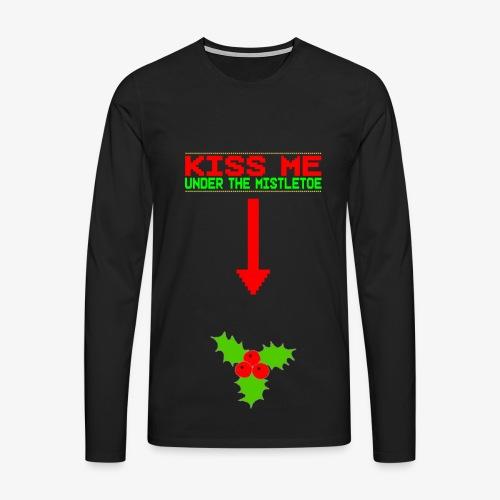 Männer Premium Langarmshirt Kiss me under the Mistletoe Ugly Christmas - Männer Premium Langarmshirt