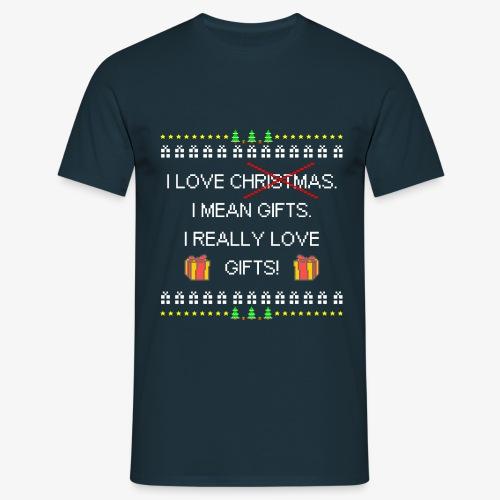 Männer T-Shirt I love gifts ugly christmas - Männer T-Shirt