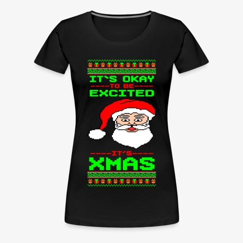 Frauen Premium T-Shirt Its Xmas Time Ugly - Frauen Premium T-Shirt