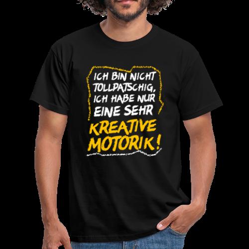 Nicht Tollpatschig Tollpatsch Spruch T-Shirt - Männer T-Shirt