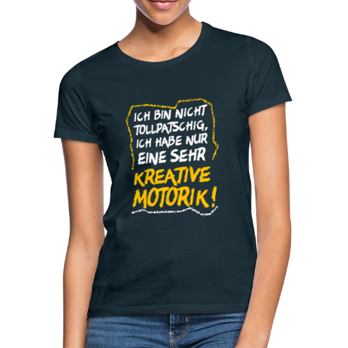 Nicht Tollpatschig Tollpatsch Spruch T-Shirt - Frauen T-Shirt