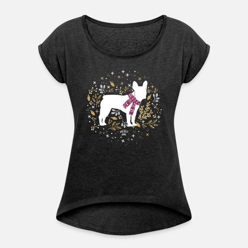 French Bulldog Winter - Frauen T-Shirt mit gerollten Ärmeln - Frauen T-Shirt mit gerollten Ärmeln
